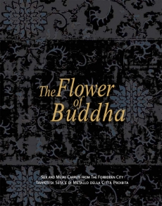 The Flower of Buddha - Silk and Metal Carpets from The Forbidden City