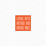 Living with Antique and Vintage Rugs